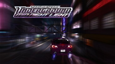 "Need for Speed: Underground ""MidNightLight - Альтернатива Redux"""