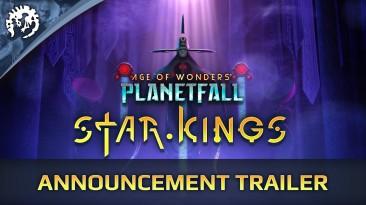 Для стратегии Age of Wonders: Planetfall анонсировано дополнение Star Kings