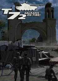 Обложка игры T-72: Balkans in Fire