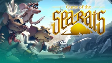 Curse of the Sea Rats выйдет на PS5, Xbox Series, PS4, Xbox One, Switch и ПК в 2021 году