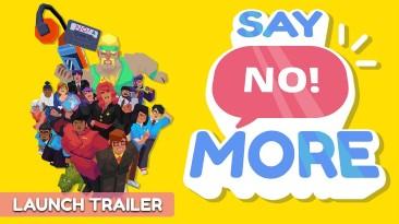"""Пришло время сказать """"нет""""! Состоялся релиз адвенчуры Say No! More"""