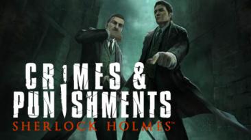 В продажу поступила игра Sherlock Holmes: Crimes and Punishments