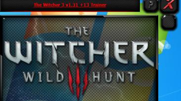 The Witcher 3: Wild Hunt / Ведьмак 3: Дикая Охота: Трейнер/Trainer (+13) [1.32] {iNvIcTUs oRCuS / HoG}
