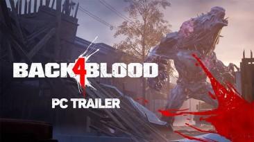 Новый трейлер с демонстрацией ПК-функций Back 4 Blood