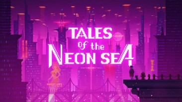 Стартовал бета-тест Tales of the Neon Sea для Android