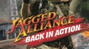 Патч Jagged Alliance - Back in Action [v1.06-v1.13a EN/RU]