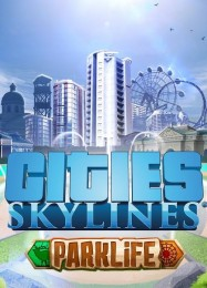 Обложка игры Cities: Skylines - Parklife