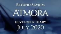 Beyond Skyrim: Atmora Дневник разработчиков, Июль 2020
