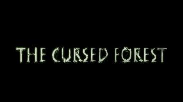Геймплейный трейлер The Cursed Forest