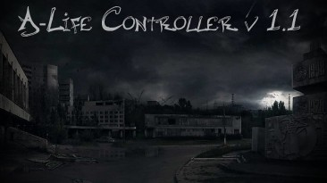 """S.T.A.L.K.E.R.: Shadow of Chernobyl """"A-Life Controller v1.1"""""""