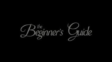 Трейлер The Beginner's Guide