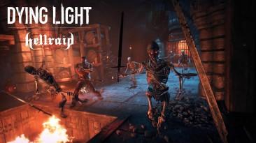 25 минут геймплея дополнения Hellraid для Dying Light