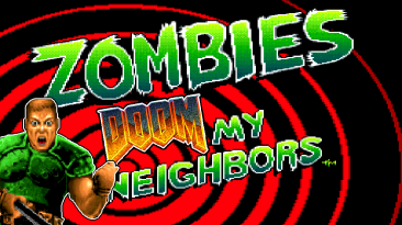 "Doom 2 ""Zombies Ate My Neighbors"""