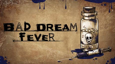 Bad Dream: Fever - Steam-ключ