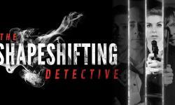 The Shapeshifting Detective - Steam-ключ