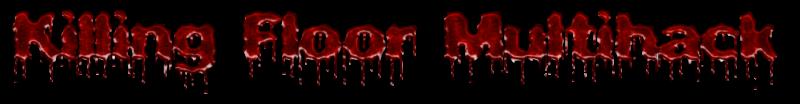 Killing Floor Multihack preview