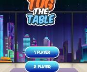 Tug The Table: Тащите стол