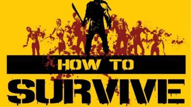 How to Survive выйдет на следующей неделе