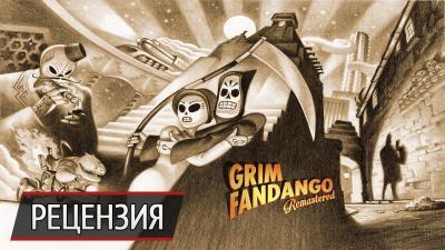 Все там будем: рецензия на Grim Fandango Remastered