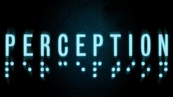 Perception— новый хоррор отбывших разработчиков BioShock