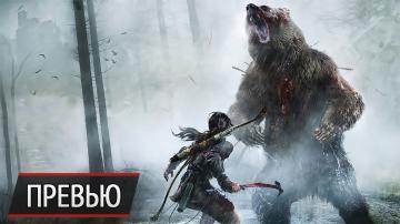 Приключения британцев в Сибири: превью Rise of the Tomb Raider