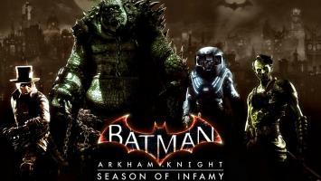 Подробный взгляд на DLC Season of Infamy к Batman: Arkham Knight