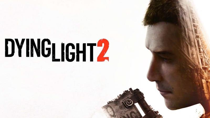 Dying Light 2 Новые подробности