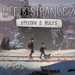 Life is Strange 2 Эпизод 2