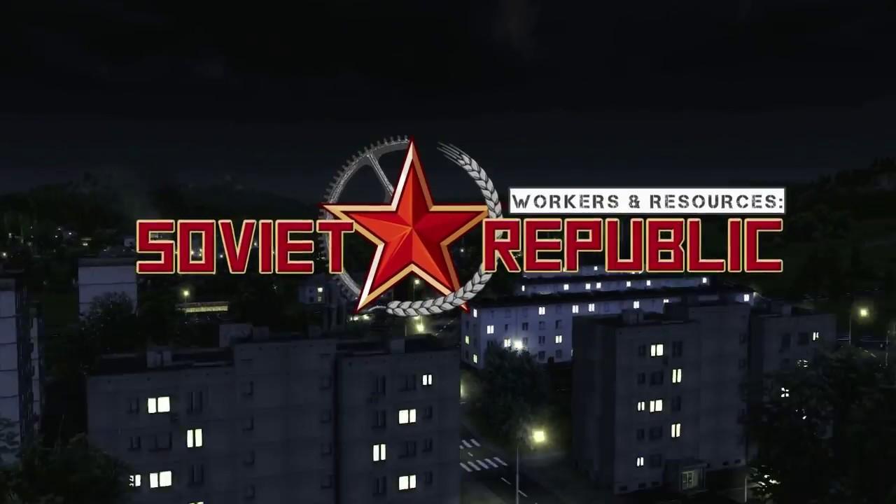 SRWR.jpg - Workers & Resources: Soviet Republic
