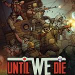 Until We Die Обложка