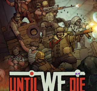 Галерея игры Until We Die