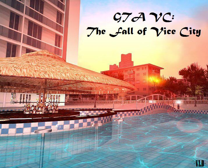 The Fall of Vice City - Grand Theft Auto: Vice City