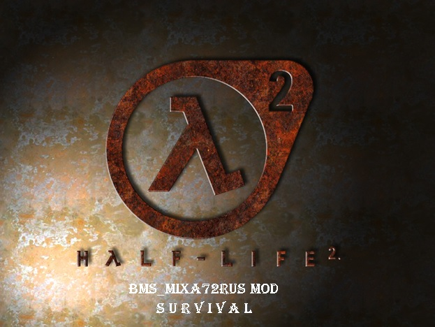Half-Life 2 bms_MixA72rus mod (SURVIVAL) - Half-Life 2
