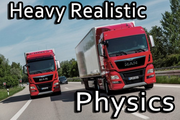 Heavy Realistic Physics for MAN