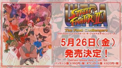 Ultra Street Fighter II: The Final Challengers выйдет 26 мая в Японии