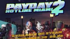 Состоялся выход PAYDAY 2: Hotline Miami