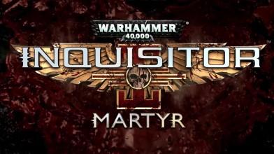 Warhammer 40.000: Inquisitor - Martyr - Релизный трейлер