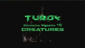 """Turok """"Существа"""""""