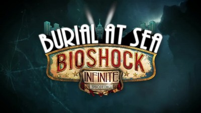"BioShock Infinite: Burial at Sea - Episode Two ""Релизный трейлер"""