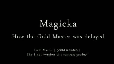 "Magicka ""How The Gold Master was delayed"" part 2"