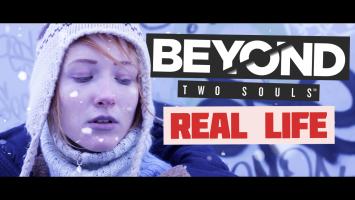 Beyond: Two Souls (В РЕАЛЬНОЙ ЖИЗНИ)