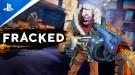 Почувствуй себя героем боевиков 80-х - Sony представила расширенный трейлер игрового процесса Fracked