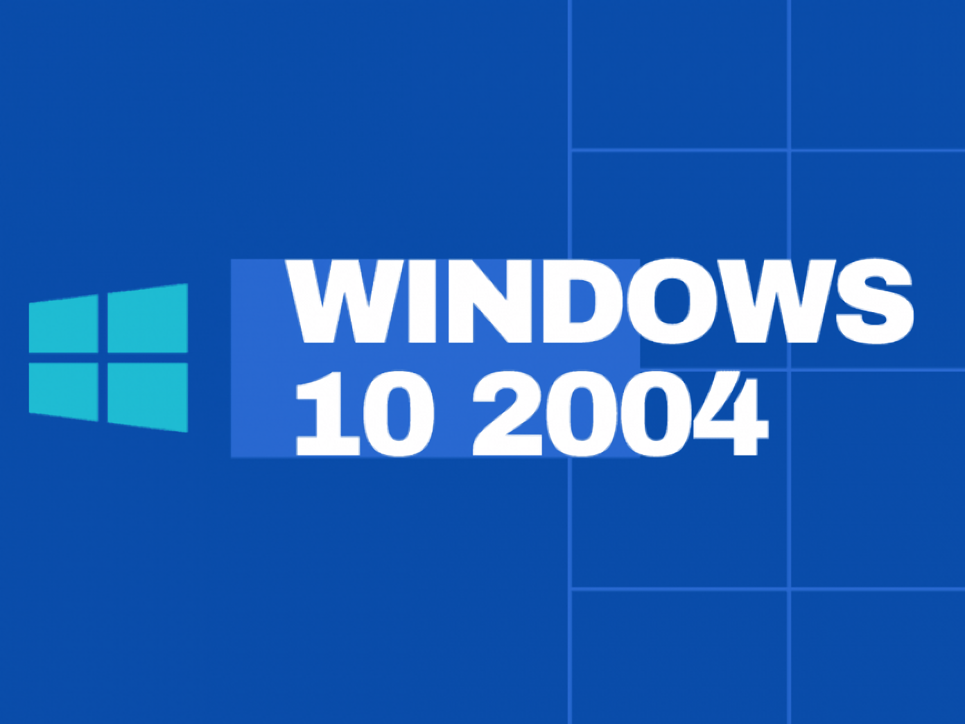 Windows 10 v.2004 уже летит, но спотыкается