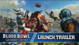 Издание Blood Bowl 2 - Legendary Edition уже доступно