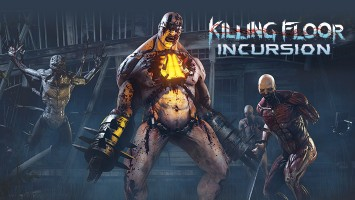 Вышел VR-проект Killing Floor: Incursion