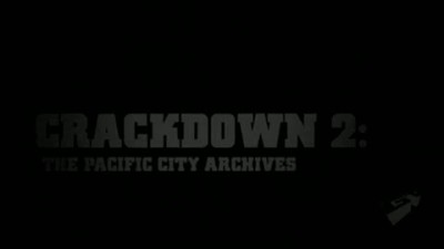 "Crackdown 2 ""Pacific City Archives: Episode III"""