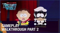 Геймплей South Park: The Fractured But Whole с Gamescom 2017
