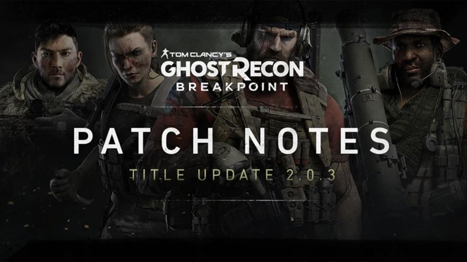 Выпущено обновление 2.0.3 для Tom Clancy's Ghost Recon: Breakpoint, его размер составляет 1,41 ГБ