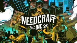 Devolver Digital показала геймплейный трейлер стратегии по выращиванию марихуаны Weedcraft Inc