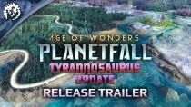 "Трейлер обновления ""Тираннозавр"" для Age of Wonders: Planetfall"